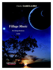 Camilleri - Village Music (Full Score and Parts) - OR6160FEM