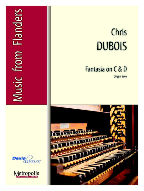 Dubois, Chris - Fantasia on C and D - ORG6121EM