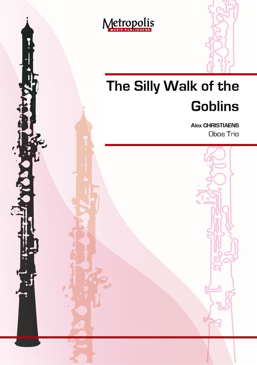 The Silly Walk of the Goblins(アレックス・クリスチャンズ) (オーボエ三重奏)