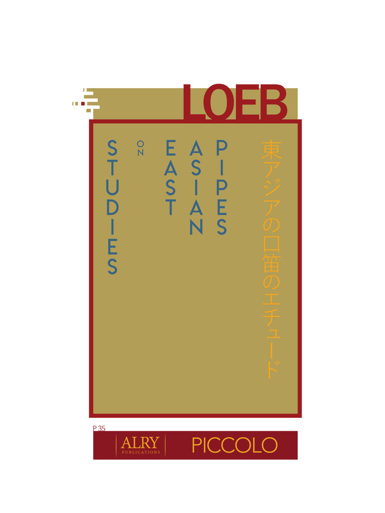 Loeb - Studies on East Asian Pipes for Solo Piccolo - P35