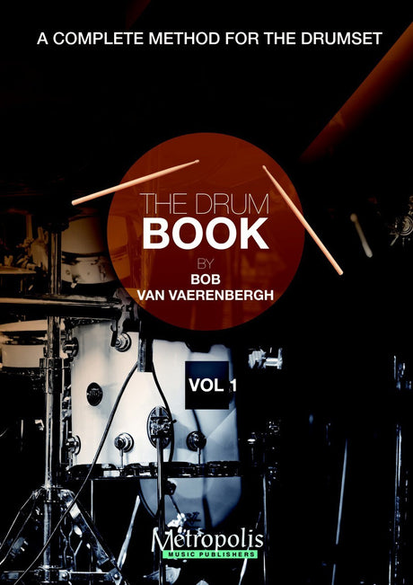 Van Vaerenbergh - The Drum Book - Vol. 1 - PC6922EM