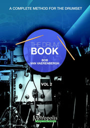 Van Vaerenbergh - The Drum Book (Le Livre de la Batterie), Vol. 2