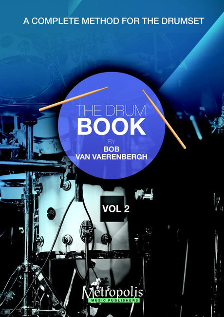 Van Vaerenbergh - The Drum Book - Vol. 2 - PC6923EM