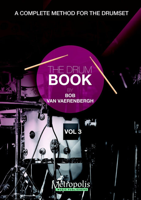 Van Vaerenbergh - The Drum Book - Vol. 3 - PC6924EM