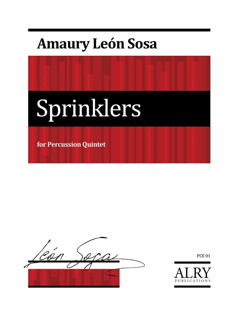 Leon Sosa - Sprinklers for Percussion Quintet - PCE01