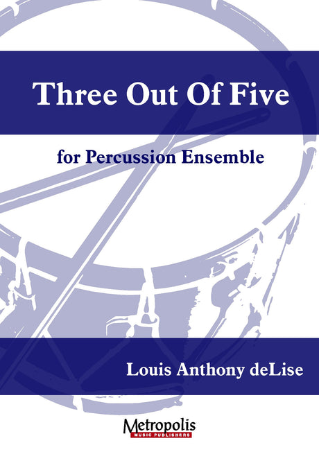 deLise - Three Out Of Five for Percussion Ensemble - PCE7307EM
