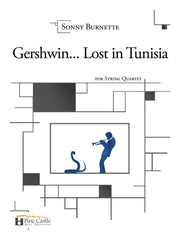 Burnette - Gershwin... Lost in Tunisia for String Quartet - PCMP102