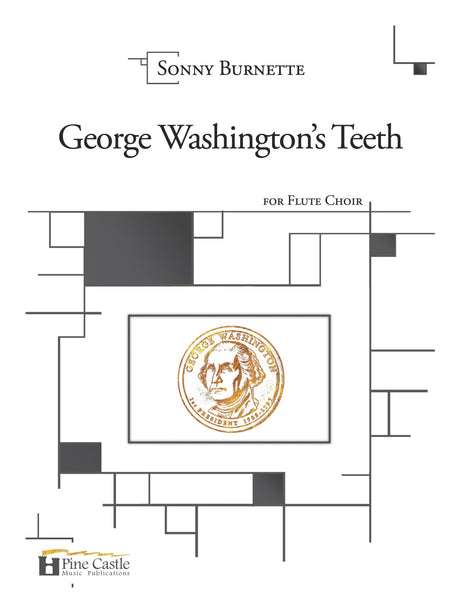 Burnette - George Washington's Teeth for Flute Choir and Percussion - PCMP117