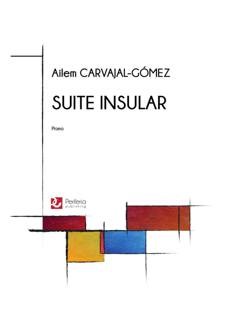 Carvajal-Gomez - Suite Insular for Piano - PN3520PM