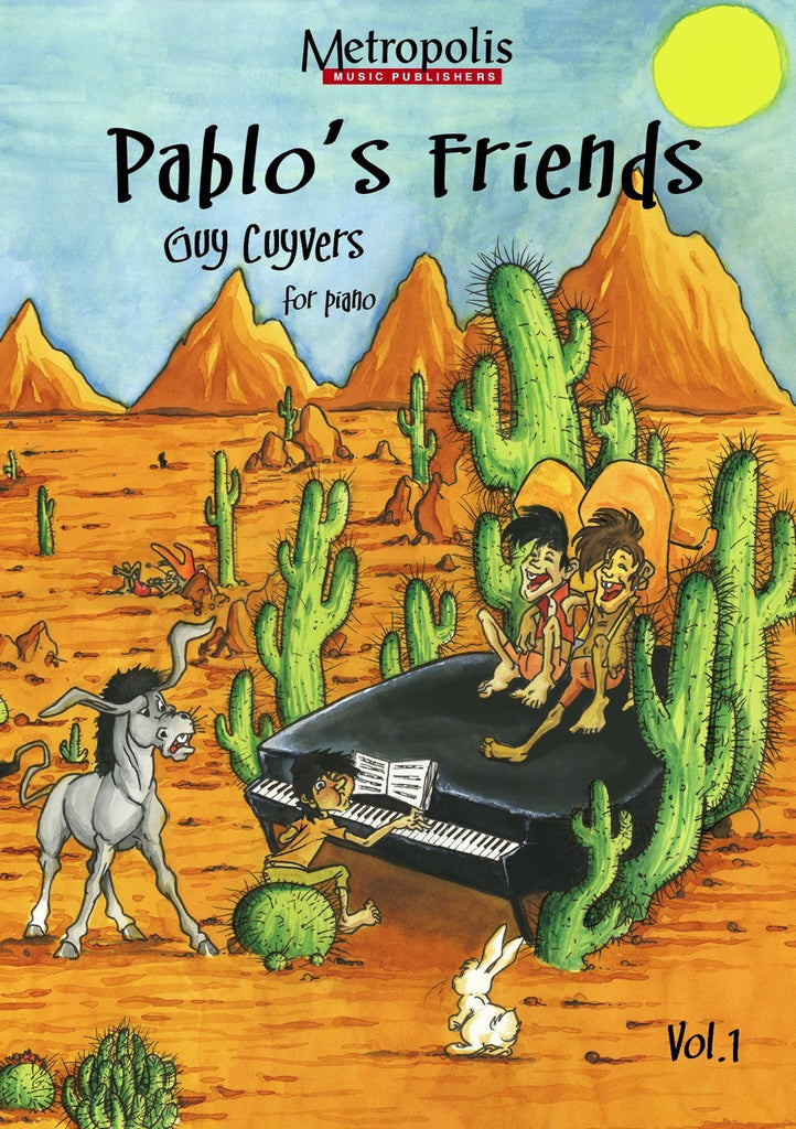 Cuyvers - Pablo's Friends, Book 1 for Piano - PN6523EM