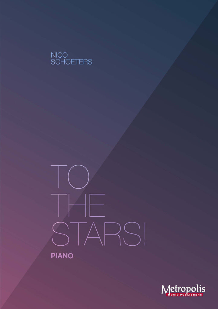 Schoeters - To the Stars! for Piano Solo - PN7018EM