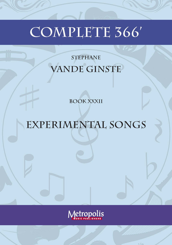 Vande Ginste - Complete 366' - Book 32: Experimental Songs for Piano Solo - PN7410EM