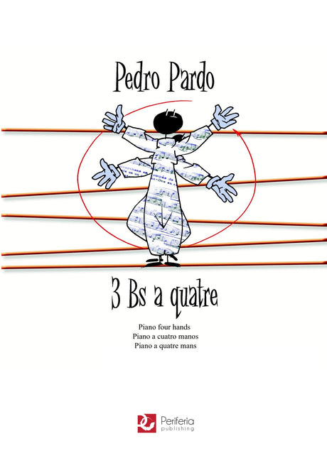 Pardo - 3 Bs a Quatre for Piano Duet (1 Piano-4 Hands) - PND3056PM