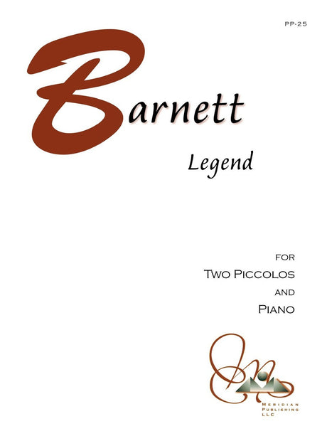 Barnett - Legend for Two Piccolos and Piano - PP25