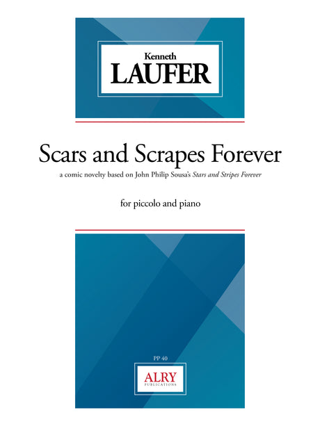 Laufer - Scars and Scrapes Forever for Piccolo and Piano - PP40