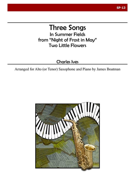 Ives -  Three Songs (Sax and Piano) - SP13