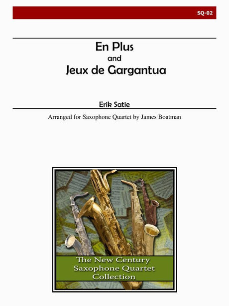Satie - En Plus and Jeux de Gargantua - SQ02
