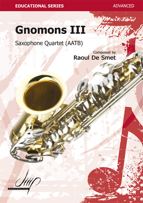 De Smet - Gnomons III for Saxophone Quartet - SQ118031DMP