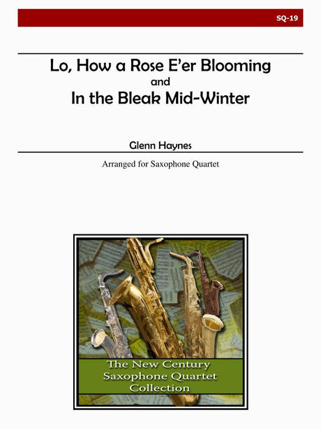 Haynes - In the Bleak Mid-Winter and Lo, How a Rose E'er Blooming - SQ19