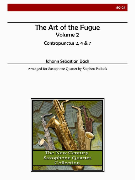 Bach - The Art of the Fugue, Volume 2 (Contrapunctus 2, 4, 7) - SQ24