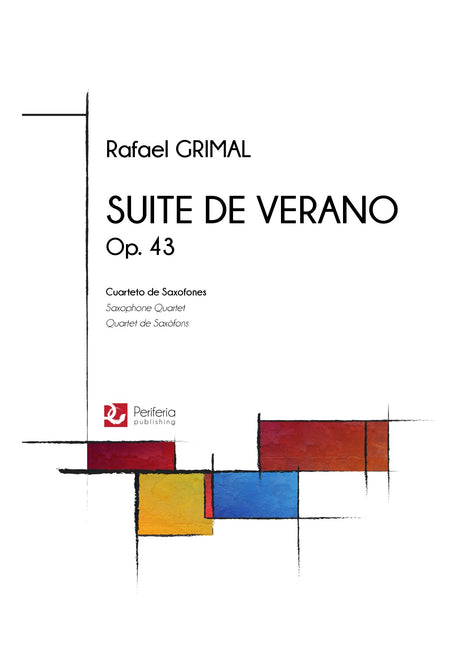 Grimal - Suite de Verano, Op. 43 for Saxophone Quartet - SQ3076PM