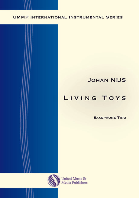 Nijs - Living Toys for Saxophone Trio - ST171106UMMP