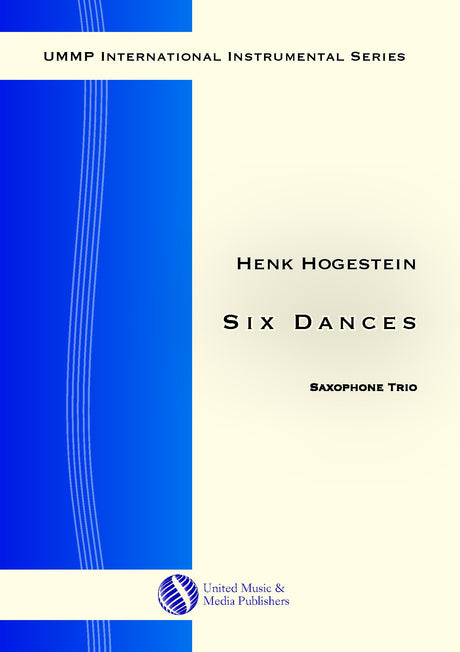 Hogestein - Six Dances for Saxophone Trio - ST171113UMMP