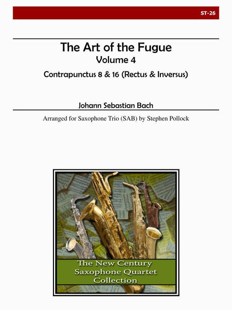 Bach - The Art of the Fugue, Volume 4 (Contrapunctus 8, 16) - ST26