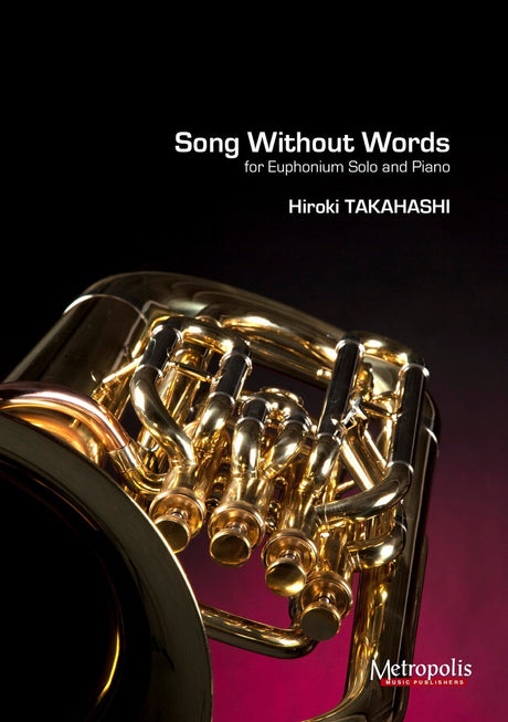Takahashi - Song without words (Euphonium and Piano) - TBP6770EM