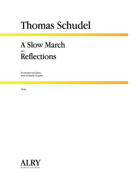 Schudel - A Slow March and Reflections for Trumpet and Piano - TP02