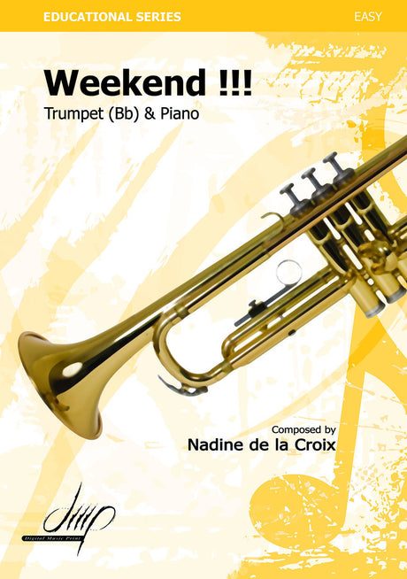 de la Croix - Weekend (Trumpet and Piano) - TP113096DMP