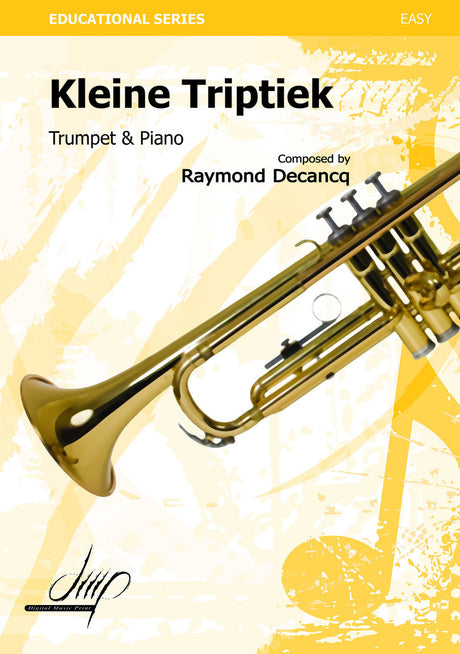 Decancq - Kleine Triptiek (Trumpet and Piano) - TP9205DMP
