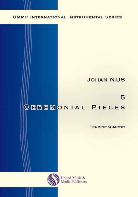 Nijs - 5 Ceremonial Pieces for Trumpet Quartet - TQ171102UMMP