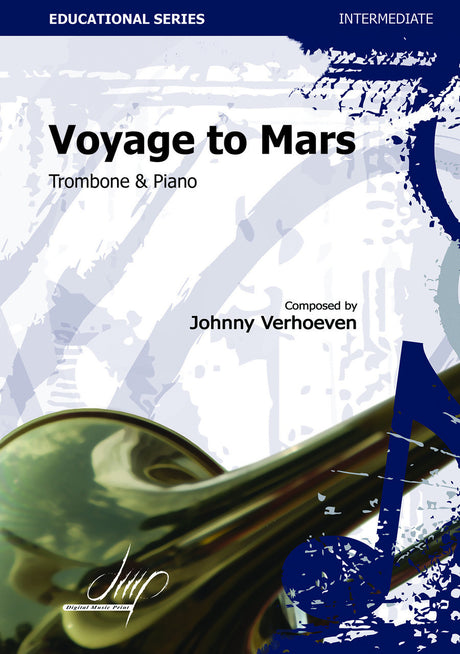 Verhoeven - Voyage to Mars (Trombone and Piano) - TRP113168DMP
