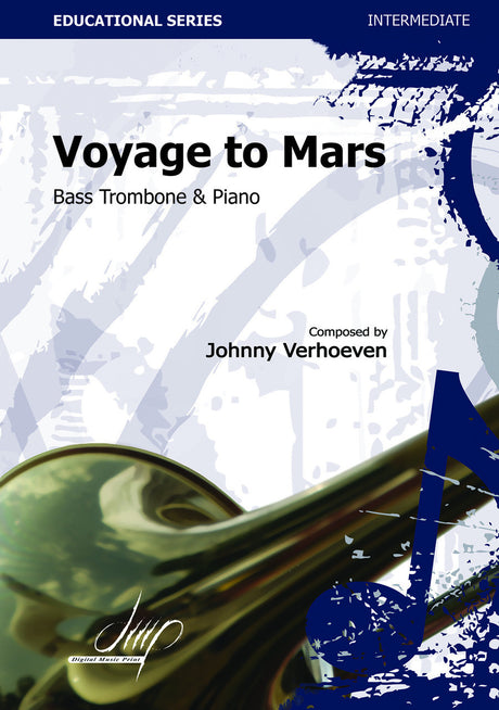 Verhoeven - Voyage to Mars (Bass Trombone and Piano) - TRP113170DMP