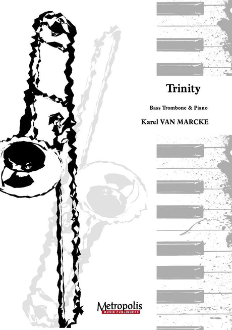 Van Marcke - Trinity (Bass Trombone and Piano) - TRP6496EM