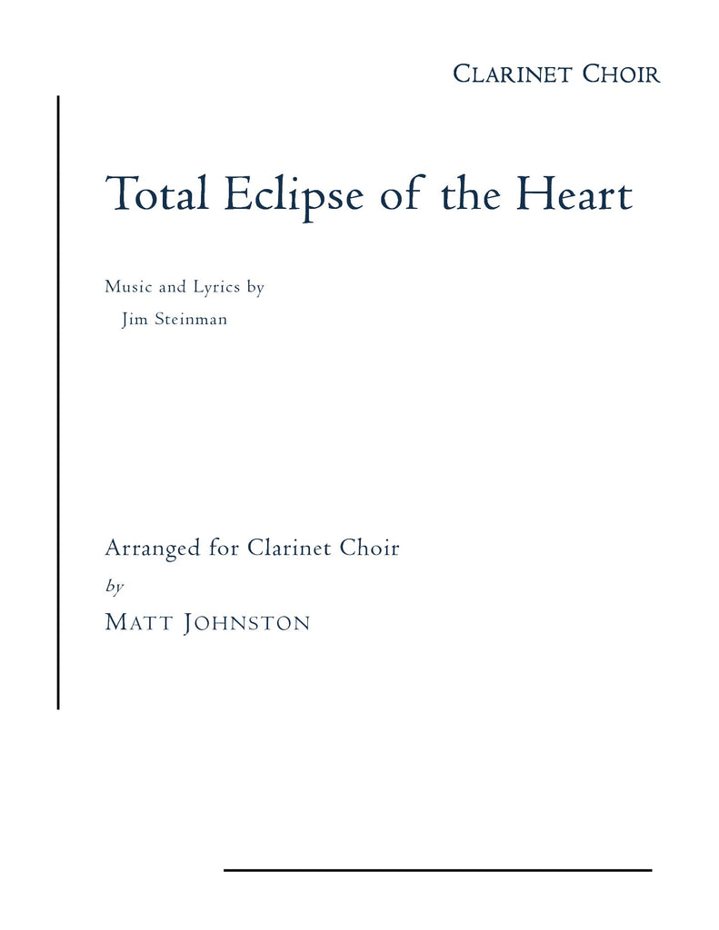 Total Eclipse of the Heart for Clarinet Choir (arr. Johnston)