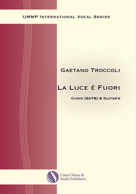 Troccoli - La luce e fuori for Mixed Choir (SATB) and Guitars - V170213UMMP