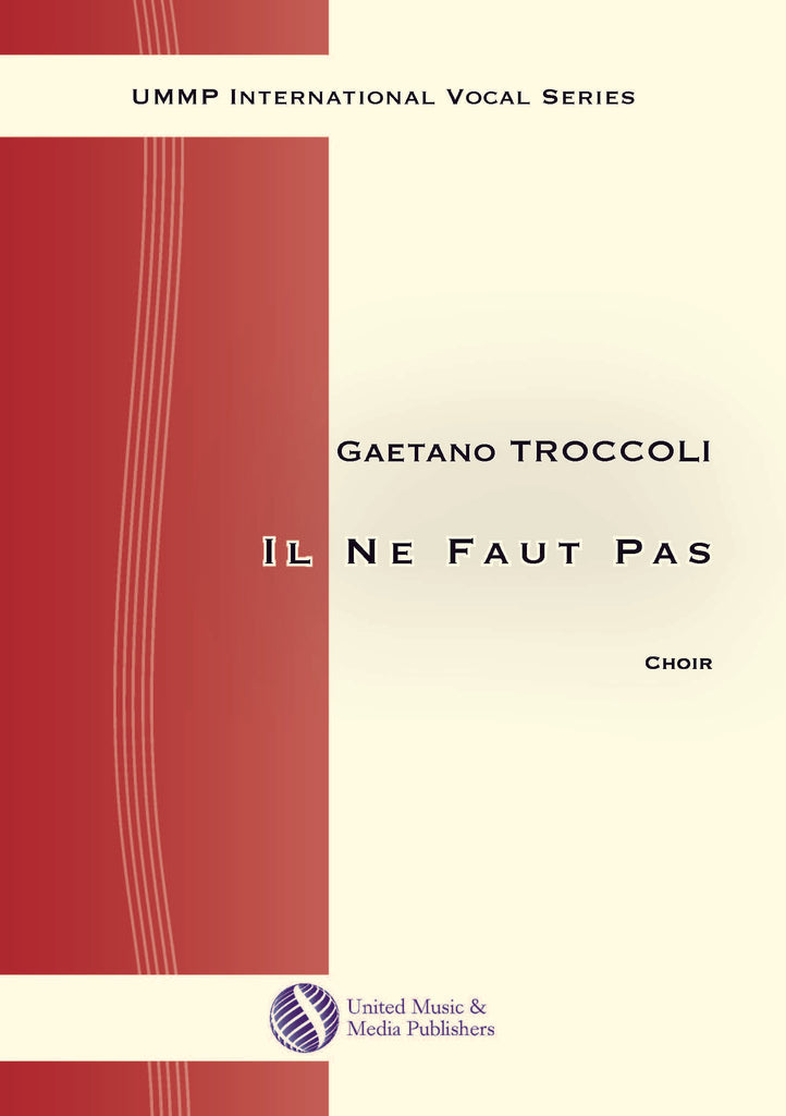 Troccoli - Il ne faut pas for Mixed Choir (SAB) - V171202UMMP