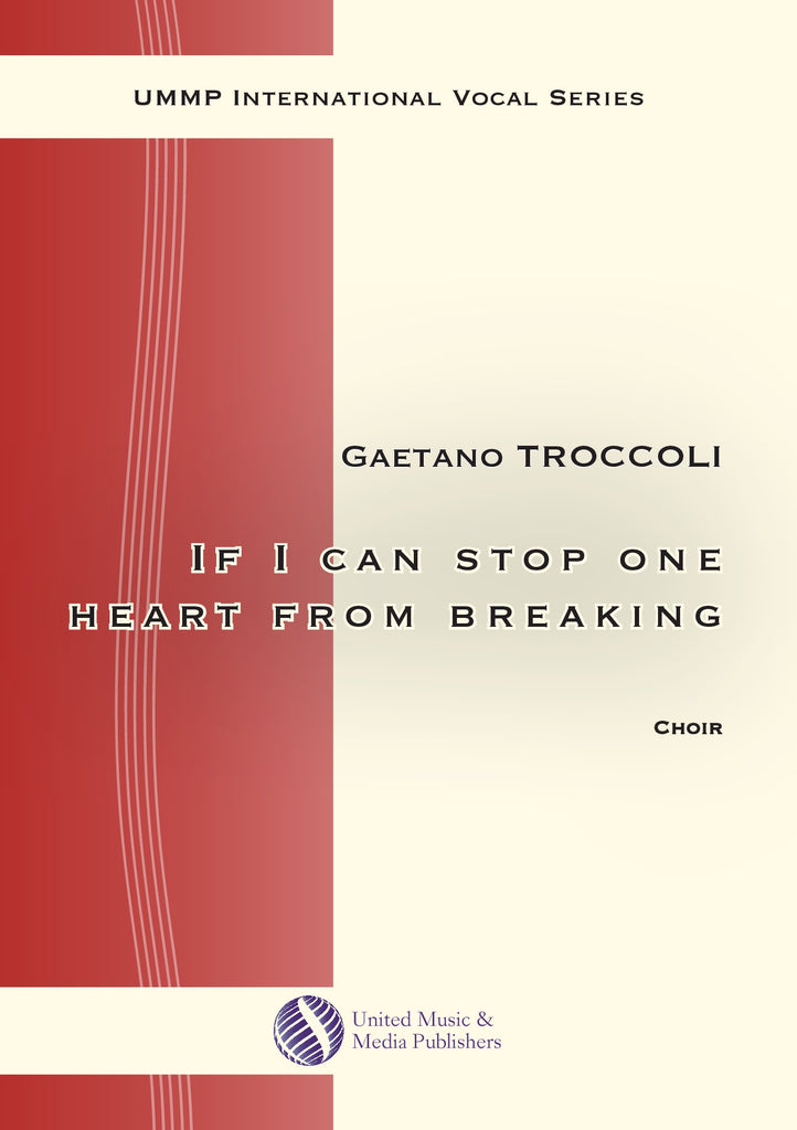 Troccoli - If I can stop one heart from breaking for Mixed Choir (SATB) - V180401UMMP