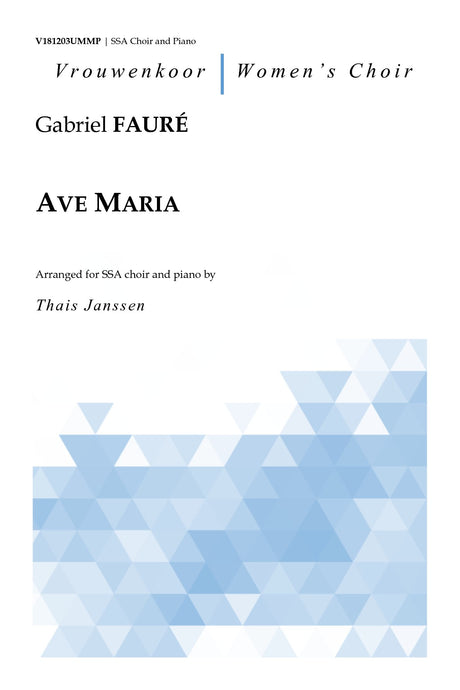 Faure - Ave Maria for SSA Choir and Piano - V181203UMMP