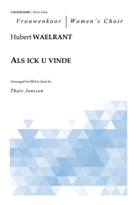 Waelrant - Als ick u vinde for SSAA Choir - V181222UMMP