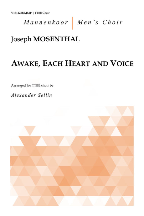 Mosenthal - Awake, Each Heart and Voice for TTBB Choir - V181228UMMP