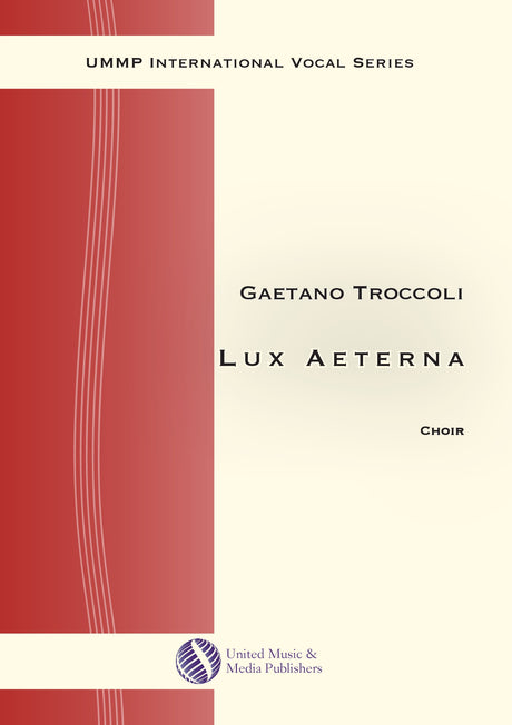 Troccoli - Lux Aeterna for Mixed Choir (SATB) - V190404UMMP