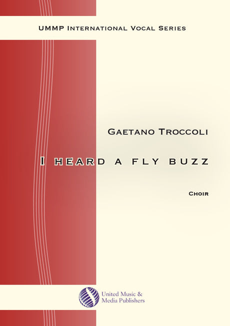 Troccoli - I heard a fly buzz for Mixed Choir (SATB) - V190703UMMP
