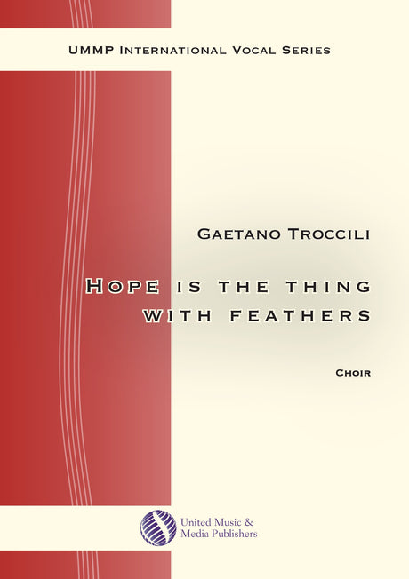 Troccoli - Hope is the thing with feathers for Mixed Choir (SATB) - V190704UMMP