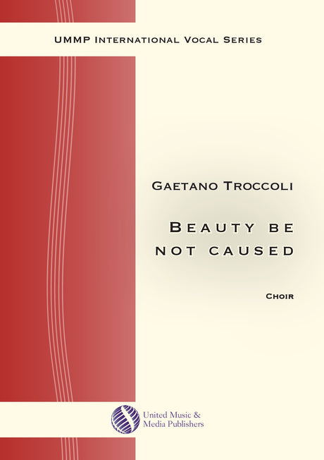 Troccoli - Beauty be not caused for Mixed Choir (SATB) - V190705UMMP