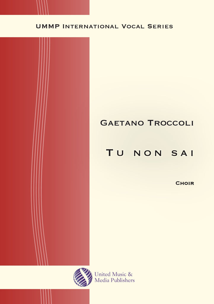Troccoli - Tu non sai for Mixed Choir (SAB) - V200101UMMP