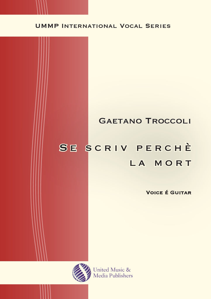 Troccoli - Se scriv perchè la mort for Voice and Guitar - V200202UMMP