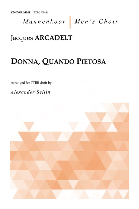Arcadelt - Donna, Quando Pietosa for TTBB Choir - V200206UMMP